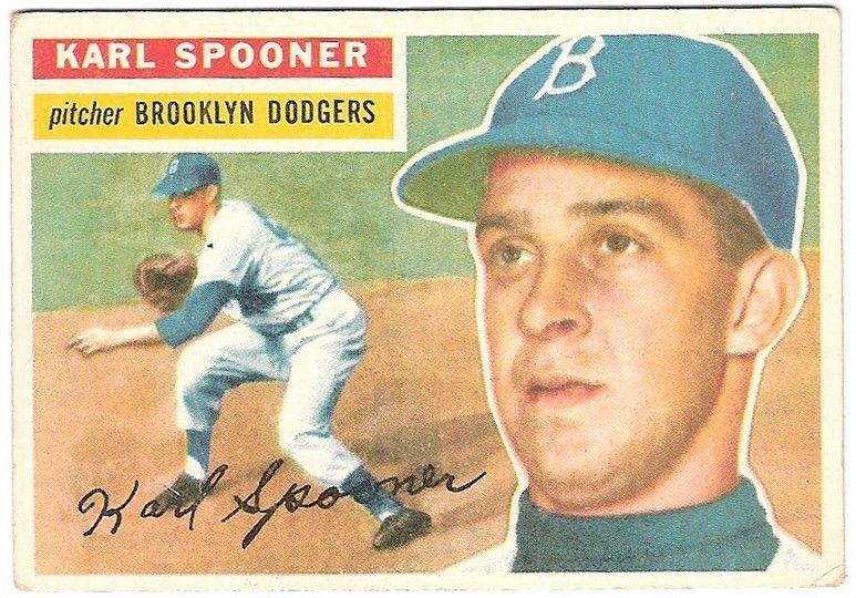 1956 Topps #83 Karl Spooner Brooklyn Dodgers