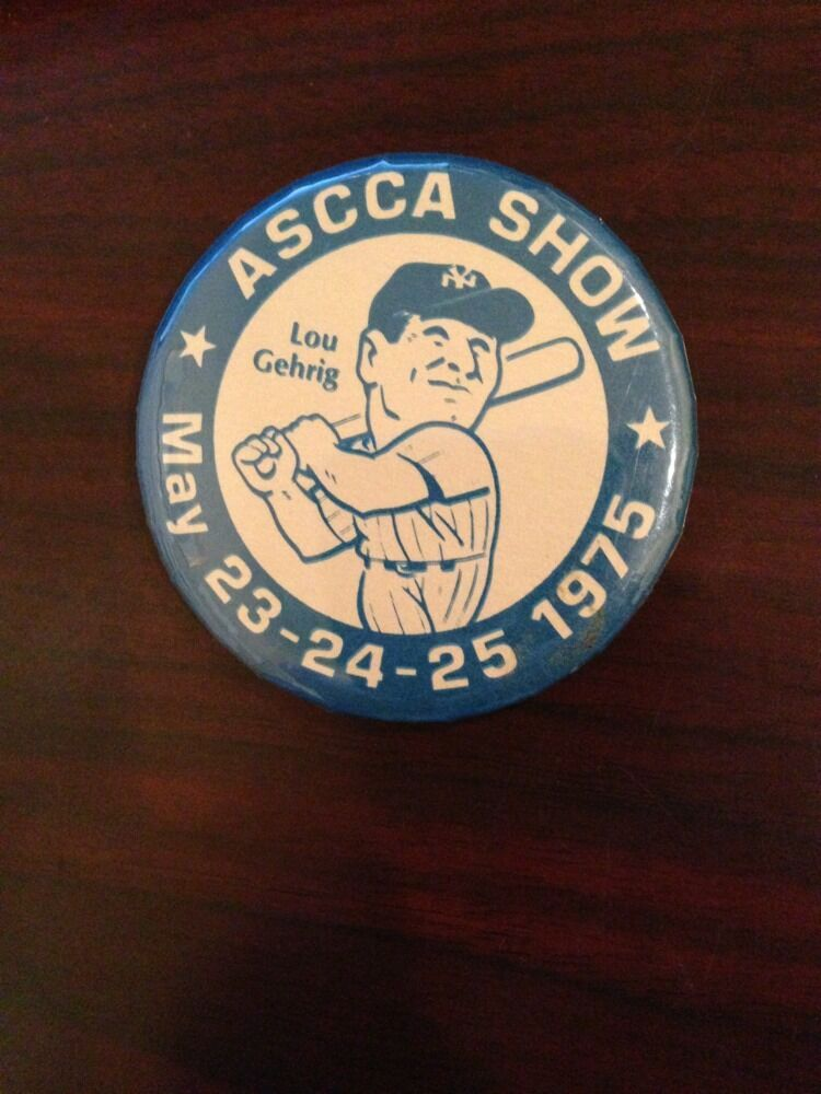 Lou Gehrig 1975 Pin Button original  Ascca National Convention Mint yankees hof