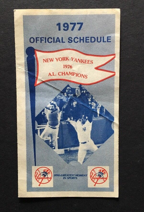 1977 NEW YORK YANKEES Official SCHEDULE Yankee Stadium World Series Champs