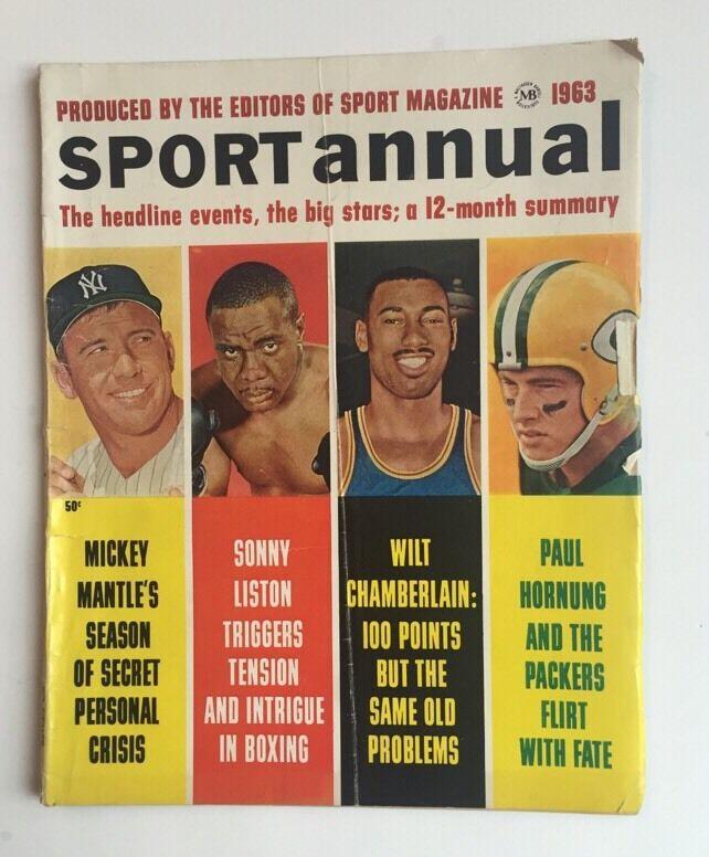 1963 SPORT ANNUAL Magazine Mickey MANTLE CHAMBERLAIN, LISTON HORNUNG